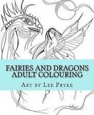 Fairies and Dragons: Adult Colouring Book (Colouring with Artist Lee) (Volume 1)