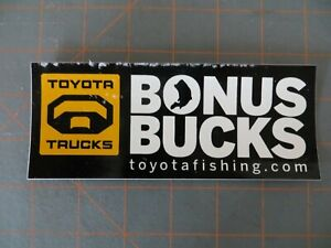 Vintage Mint Toyota Trucks Bonus Bucks Fishing Sticker - 6 1/4 x 2 1/2 inch