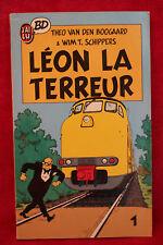 Léon-la-Terreur - Van Den Boogaard, Schippers - J'ai Lu BD