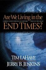 Are We Living in the End Times? : Tim LaHaye & Jerry Jenkins Hardcover