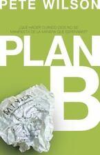 Plan B: ¿Qué hacer cuando Dios no se manifiesta de la manera que esperabas?