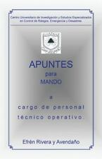 Apuntes para Mando a Cargo de Personal Técnico Operativo by Efrén Rivera y...