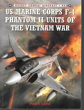 Osprey USMC F-4 Phantom II Units Vietnam War Combat Aircraft 94 Softcover Ref ST