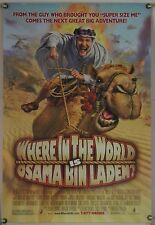 WHERE IN THE WORLD IS OSAMA BIN LADEN DS ROLLED ORIG 1SH MOVIE POSTER A (2008)