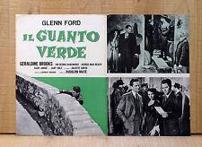IL GUANTO VERDE fotobusta poster Glenn Ford Geraldine Brooks The Green Glove CE9