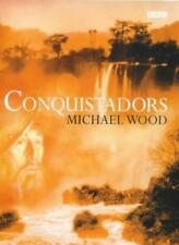 Conquistadors-Michael Wood