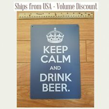 KCCO Sign Keep Calm and Drink Beer Sign Keep Calm and Drink Beer Gifts Tin Chive