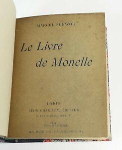 """Marcel SCHWOB """"Le livre de Monelle"""" Léon Chailley, 1894. Edition originale."""