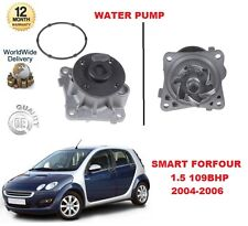 FOR SMART FORFOUR 1.5 454 109BHP 2004-2006 WATER PUMP