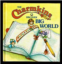 THE CHARMKINS DISCOVER BIG WORLD  ~ Adams ~ Children's Glossy Hardcover Book