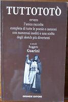 TuttoTotò - Totò - Gremese Editore,1999 - R
