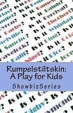 NEW Rumpelstiltskin: A Play for Kids (ShowbizSeries) by Susan Srikant