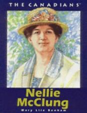 Nellie McClung (The Canadians)