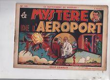 Récit complet. Supplément de Hurrah n°50. Le mystère de l'aéroport - 1941