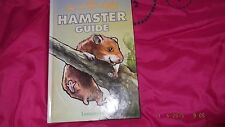 The Really Useful Hamster Guide by Lorraine Hill (Hardback, 1999)