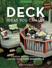 Deck Ideas You Can Use - Updated Edition: Stunning Designs & Fantastic Features