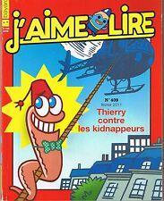 Thierry Contre Les Kidnappeurs * Paul MARTIN * J'aime Lire Revue n° 409  7  / 10