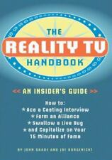 The Reality TV Handbook: An Insider's Guide: How to Ace a Casting Interview, Fo