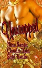 Unwrapped by Nina Bangs, Claudia Dain, Shirl Henke PB new