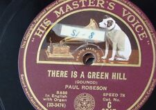 "78rpm 12"" PAUL ROBESON there is a green hill / nearer my god to thee C 2517"
