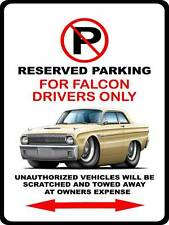 1962 1963 Ford Falcon Car-toon No Parking Sign NEW