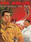 Bob Morane - tome 1 : L'oiseau de feu [Lefrancq]
