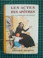 BIBLIOTHÈQUE ROSE 1935 COMTESSE DE Ségur Les actes des apôtres TBE