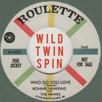 ROCKABILLY REPRO: RONNIE HAWKINS - Who Do You Love/Bo Diddley ROULETTE