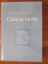 Pharmacology of Chinese Herbs by Kee Chang Huang ISBN 084934915X