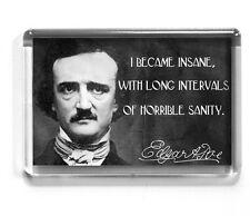 Edgar Allan Poe FRIDGE MAGNET I became insane QUOTE raven