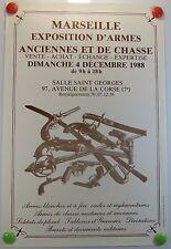 1988 Marseille exposition d'armes anciennes et de chasse  AFFICHE ORIGINALE/4PB