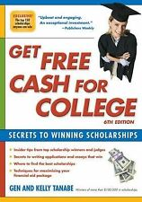 Get Free Cash for College: Secrets to Winning Scholarships-ExLibrary