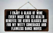 "330HS I Enjoy A Glass Of Wine Every Night 5""x10"" Aluminum Hanging Novelty Sign"