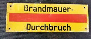 Original Wehrmacht Luftschutz Blechschild Brandmauer Durchbruch