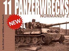 PANZERWRECKS 11 : NORMANDY 2 NEU (02/2011)