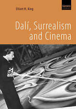 NEW Dalí, Surrealism and Cinema by Elliott H. King