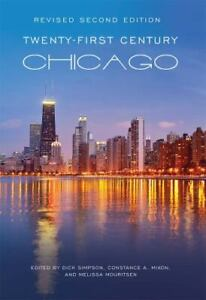 Twenty-First Century Chicago (Revised Second Edition) by Constance A. Mixon and