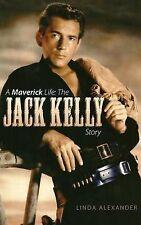 A Maverick Life: The Jack Kelly Story (Hardback)-ExLibrary