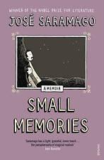 Very Good, Small Memories, Saramago, Jose, Book