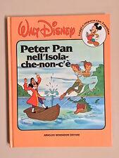 Peter Pan nell'isola che non c'è Walt Disney Ed. Mondadori 1987