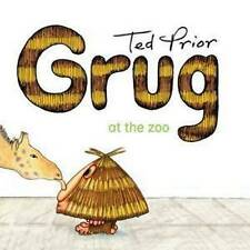 NEW, TED PRIOR. GRUG AT THE ZOO.