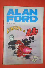 ALAN FORD-1°serie ORIGINALE- N° 54 -DI MAX BUNKER NO TNT-EDITORIALE CORNO 1973