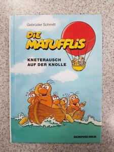 # Die Matufflis # Kneterausch auf der Knolle # Band 2 # der # Gebrüder Schmitt #
