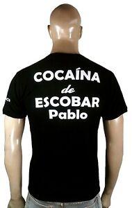 Ticila COCAINA de ESCOBAR PABLO Colombia Dealer Coca Pusher T-Shirt S M L XL