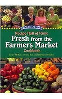 Recipe Hall of Fame Fresh from the Farmers Market