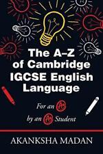 The A-Z of Cambridge Igcse English Language: Fo, Madan, Akanksha,,