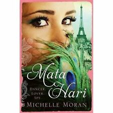 Mata Hari by Moran, Michelle, MORAN, M | Paperback Book | 9781784292621 | NEW