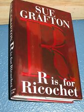 R Is for Ricochet by Sue Grafton Hardcover First 1st Edition 0399152288