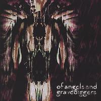 OF ANGELS & GRAVEDIGGERS - CD, 2003