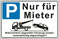 Schild Parken Nur für Mieter  Privatparkplatz Parkverbot Parken verboten P62